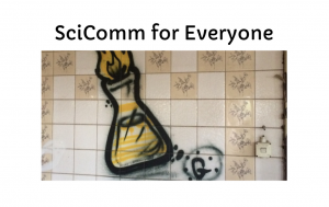 SciComm for Everyone